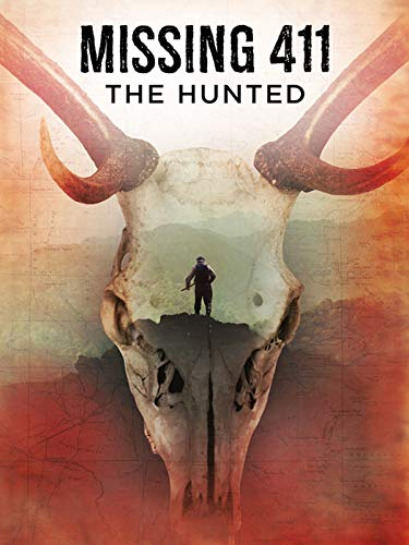 Missing 411: The Hunted (Horror Hunted)