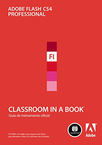Adobe Flash Professional CS4: Classroom in a Book (Portuguese ...
