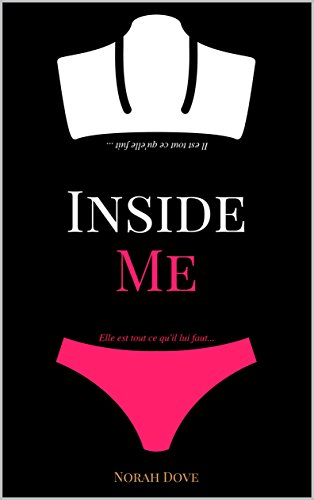 Inside Me: une romance New Adult addictive por Norah Dove