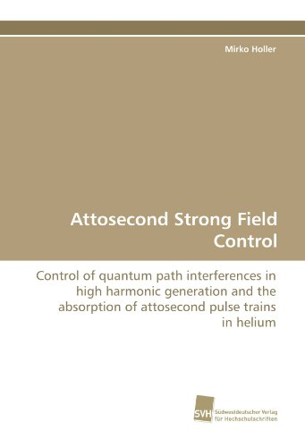 Attosecond Strong Field Control: Control of quantum path interferences in high harmonic generation and the absorption of attosecond pulse trains in helium