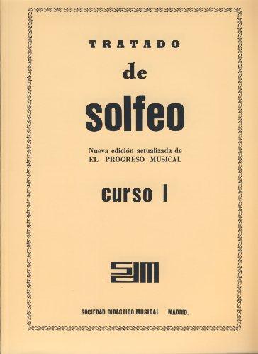 SDM - Tratado de Solfeo:Nueva edicion actualizada de El Progreso Musical, Curso 1º (Crema)