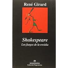 Shakespeare. Los Fuegos De La Envidia (Argumentos)