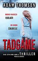 TadGame: uno straordinario thriller psicologico