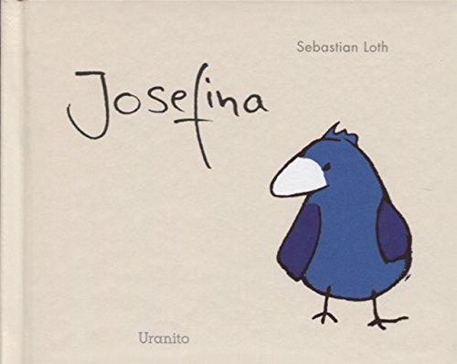 Josefina (Album ilustrado) por SEBASTIAN LOTH
