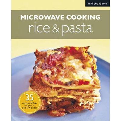 [(Microwave Rice & Pasta)] [ Marshall Cavendish International (Asia) Pte Ltd ] [September, 2011]