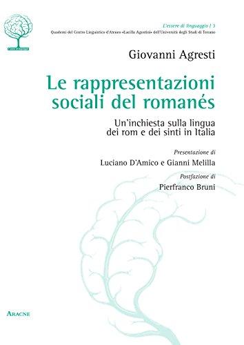 Le rappresentazioni sociali del romanés. Un'inchiesta sulla lingua dei rom e dei sinti in Italia