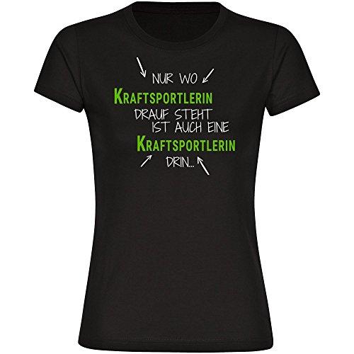 Multifanshop T-Shirt Nur wo Kraftsportlerin Drauf Steht ist auch eine Kraftsportlerin drin schwarz Damen Gr. S bis 2XL, Größe:L