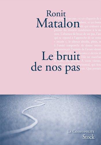 Le bruit de nos pas par Ronit Matalon