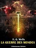 La guerre des mondes - Format Kindle - 9788832573114 - 0,99 €