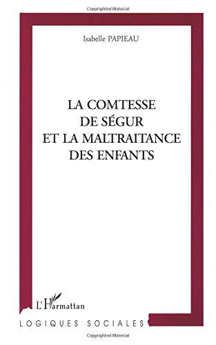 La comtesse de Ségur et la maltraitance des enfants