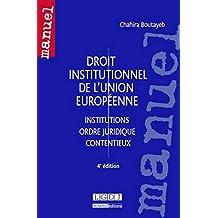 Droit institutionnel de l'Union européenne, 4ème Ed.