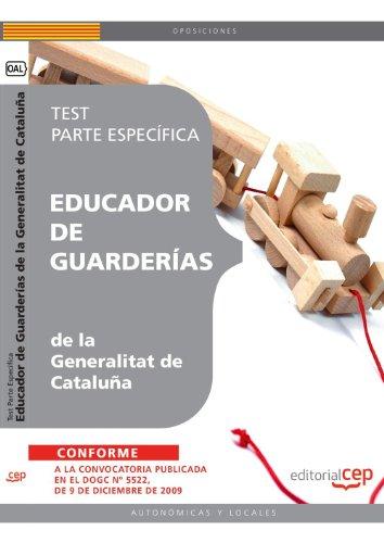 Educador de Guarderías de la Generalitat de Cataluña. Test  Parte Específica (Colección 1468) por Sin datos