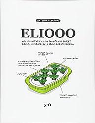 Eliooo - de Edition: Wie Du Mithilfe Von Ikea(r) Ein Gerat Baust, Um Zuhause Essen Anzupflanzen.