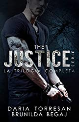 The Justice Series (Trilogia completa - Dark Secrets, Dark Truth, Dark Revenge)