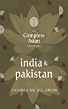 The Complete Asian Cookbook: India & Pakistan