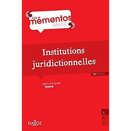Institutions juridictionnelles - 14e éd.