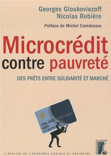 Microcrédit contre pauvreté : Des prêts entre solidarité et marché