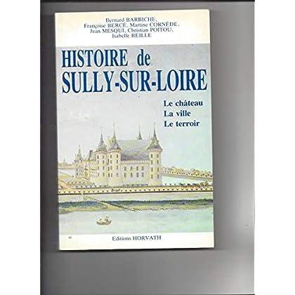 Histoire de Sully-sur-Loire : Le château, la ville, le terroir