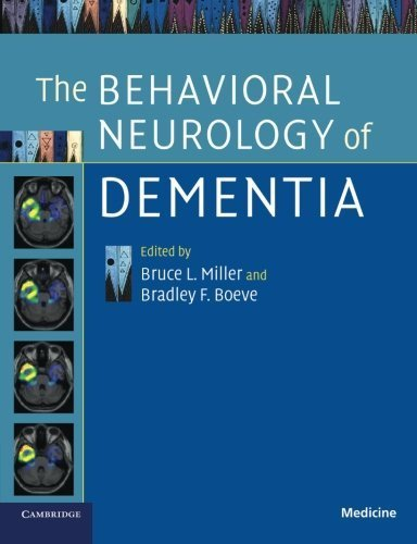 The Behavioral Neurology of Dementia by (2011-04-29)