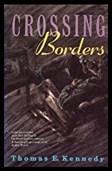 Crossing Borders: A Novel
