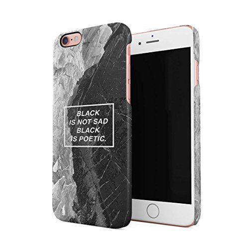 Black Is Not Sad, It's Poetic Dünne Rückschale aus Hartplastik für iPhone 6 & iPhone 6s Handy Hülle Schutzhülle Slim Fit Case cover Black Is Poetic