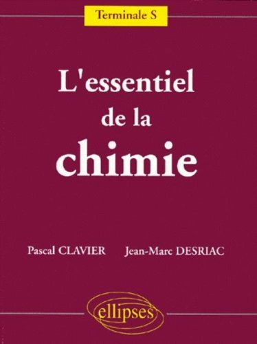 L'essentiel de la Chimie : Terminale S by Daniel Thouroude (1999-08-01)