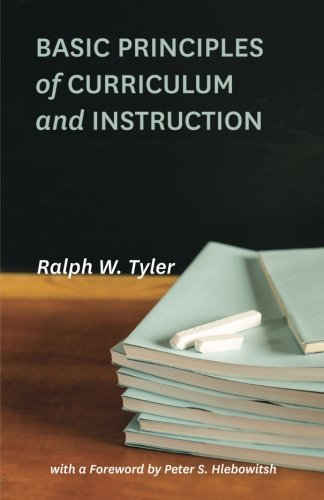 Basic Principles of Curriculum and Instruction por Ralph W. Tyler