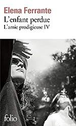 L'amie prodigieuse, IV:L'enfant perdue - Maturité, vieillesse de Elena Ferrante