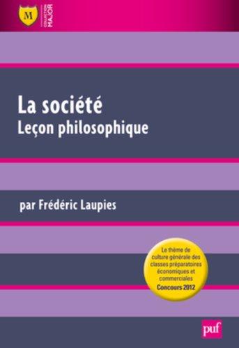 La société. Leçon philosophique