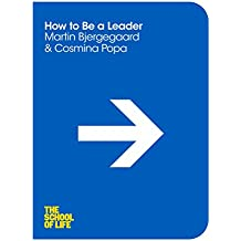 How to be a Leader (The School of Life Book 3) (English Edition)