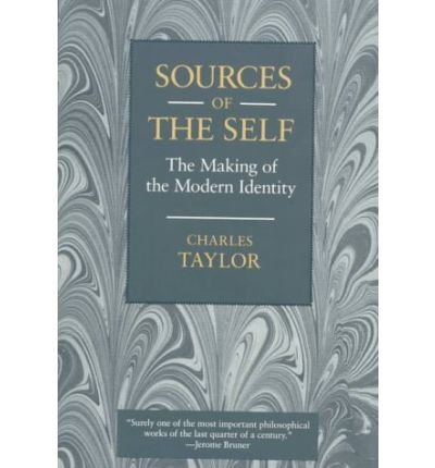 [(Sources of the Self: The Making of the Modern Identity)] [Author: Charles Taylor] published on (July, 1992)