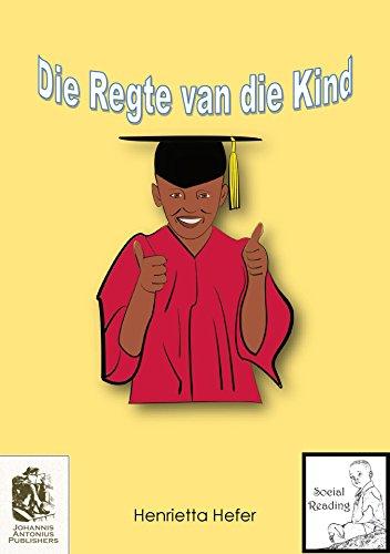 Die regte van die kind (Social Reading) (Afrikaans Edition)