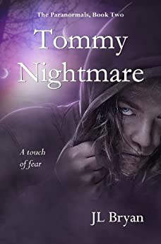 Tommy Nightmare (The Paranormals, Book 2) by [Bryan, JL]