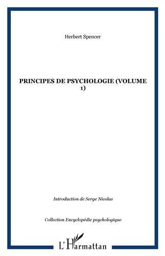 Principes de psychologie (1855-1872) : Tome 1 par Herbert Spencer