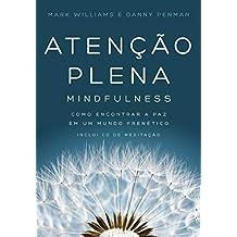Atenção Plena. Mindfulness (Em Portuguese do Brasil)