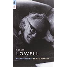 Robert Lowell (Poet to Poet): Written by Robert Lowell, 2006 Edition, (Poet to Poet) Publisher: Faber & Faber [Paperback]