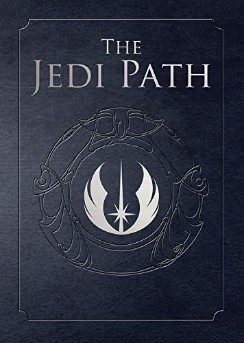The Jedi Path: A Manual for Students of the Force: (Exclusive Edition)