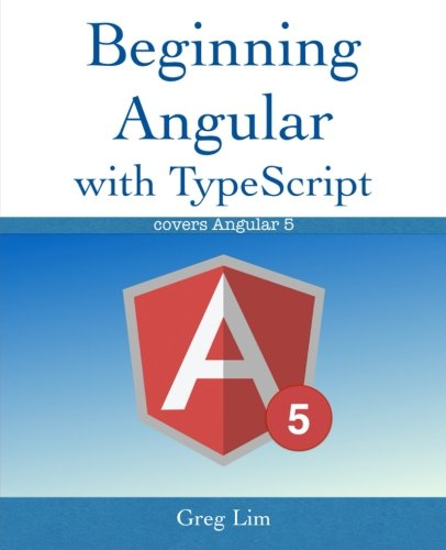 Beginning Angular With Typescript