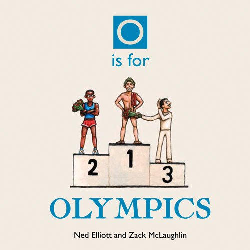 O Is for Olympics (A is for Alphabet)