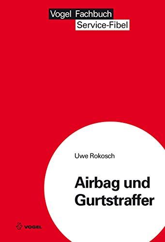 Gurtstraffer (Airbag und Gurtstraffer)
