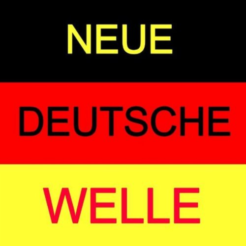Neue Deutsche Welle - Best of ...