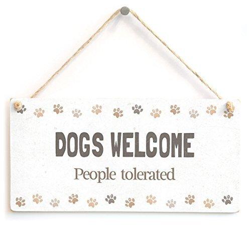Funny Deko Plaque Signs Funny Dogs Welcome People Tolerated Hund Humor Schild aus Holz zum Aufhängen für Home House Tür