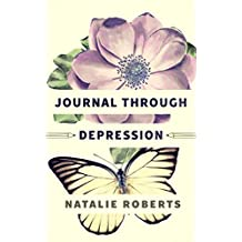 Journal Through Depression (English Edition)
