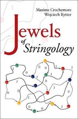[(Jewels of Stringology : Text Algorithms)] [By (author) Maxime Crochemore ] published on (January, 2003)