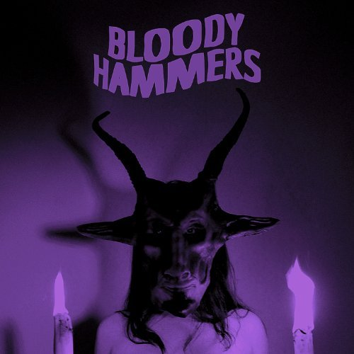 Bloody Hammers by Bloody Hammers (2013-02-05)