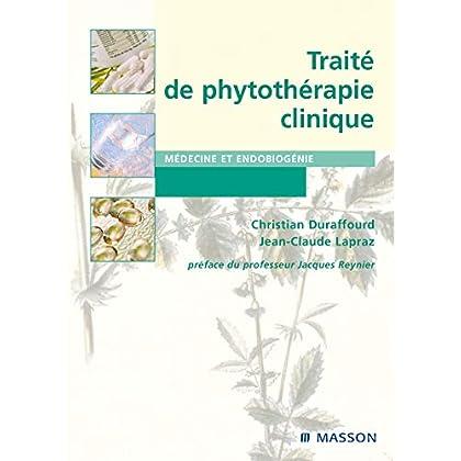 Traité de phytothérapie clinique: Endobiogénie et médecine