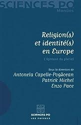 Religion(s) et identité(s) en Europe : L'épreuve du pluriel