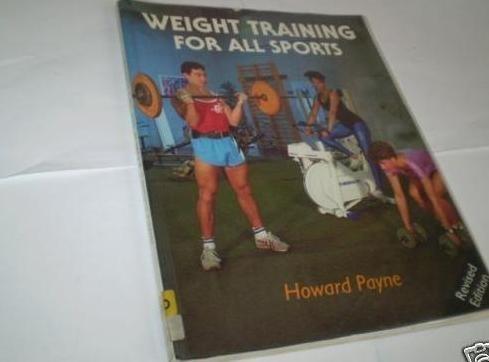 Weight Training For All Sport (Pelham Practical Sports) por Howard Payne