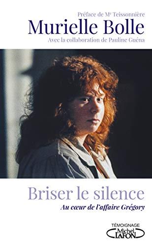 Briser le silence par Murielle Bolle