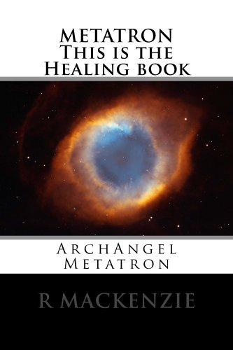 METATRON         This is the Healing book